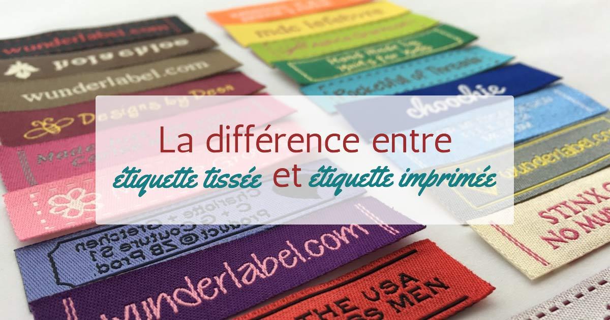 La différence entre étiquette tissée et étiquette imprimée