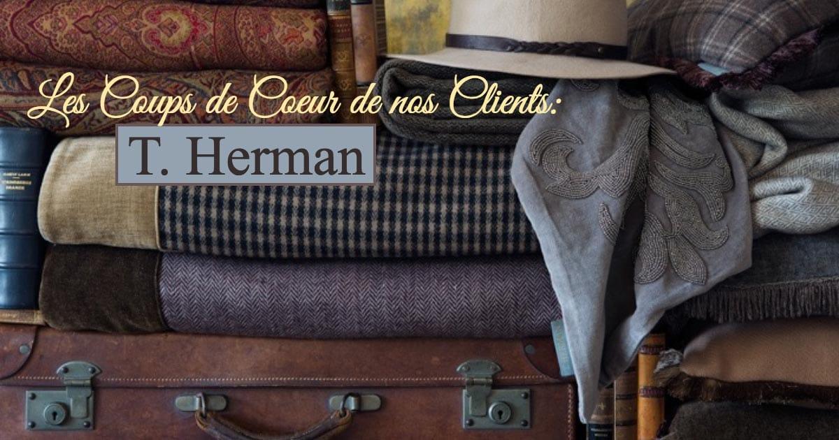 Les Coups de Coeur de nos Clients: T.Herman